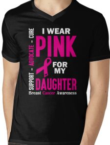 I Wear Pink For My Daughter (Breast Cancer Awareness) Mens V-Neck T-Shirt
