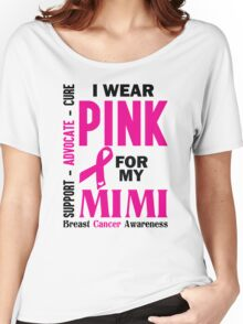 I Wear Pink For My Mimi (Breast Cancer Awareness) Women's Relaxed Fit T-Shirt