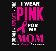 I Wear Pink For My Mom (Breast Cancer Awareness) Womens Fitted T-Shirt