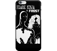 The Dark Ninja & Frost iPhone Case/Skin