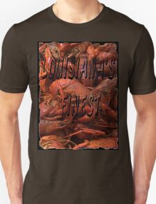 Crawfish,Pinch the Tail and Suck the Head. T-Shirt