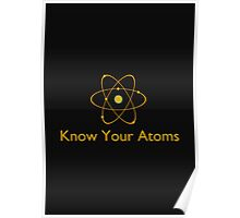 Know Your Atoms Poster
