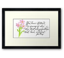 Cute quote about Children  Framed Print