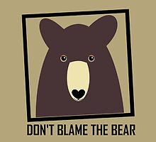 DON'T BLAME THE BROWN BEAR by Jean Gregory  Evans