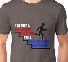 Downstairs American Unisex T-Shirt