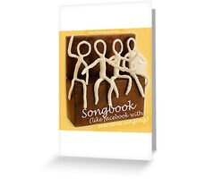 songbook (like facebook with everyone singing) Greeting Card