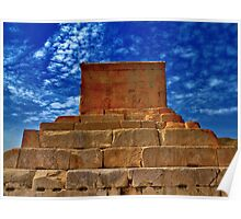 The Tomb of Cyrus The Great - Pasargadae Poster