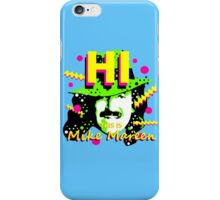 HI This is Mike Mareen iPhone Case/Skin