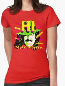 HI This is Mike Mareen Womens Fitted T-Shirt