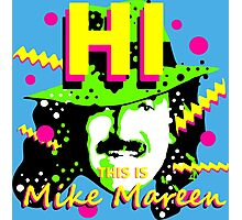 HI This is Mike Mareen Photographic Print