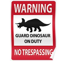 No Trespassing Sign (Triceratops) Poster
