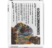10 Crack Commandments iPad Case/Skin