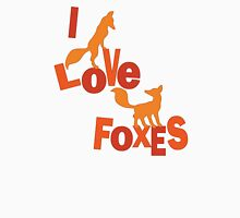 I Love Foxes! Unisex T-Shirt