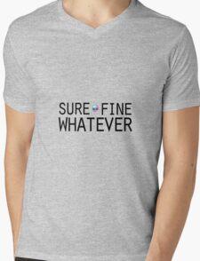 Sure/Fine/Whatever Mens V-Neck T-Shirt