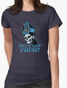 WHO'S YOUR PAPA? - blue Womens Fitted T-Shirt