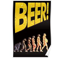 Beer and Evolution of man  Poster