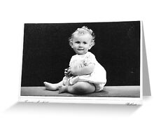 Yes its true! I'm still Gorgeous! Greeting Card