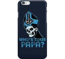 WHO'S YOUR PAPA? - blue iPhone Case/Skin
