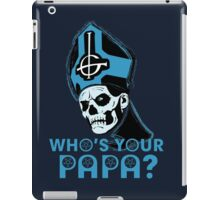 WHO'S YOUR PAPA? - blue iPad Case/Skin