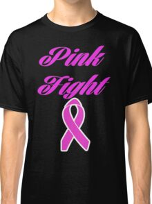 pink fight breast cancer  Classic T-Shirt