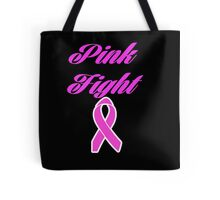 pink fight breast cancer  Tote Bag