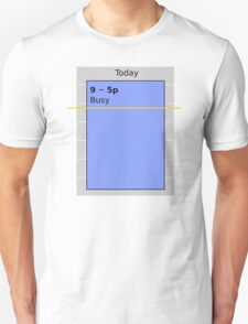 Busy Day T-Shirt