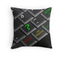 Still Any Doubts? Throw Pillow