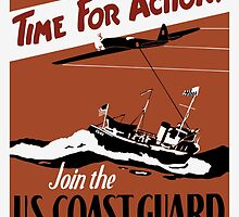 Time For Action -- Join The U.S. Coast Guard by warishellstore