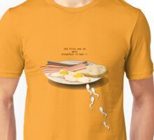 First one IN gets breakfast in bed Unisex T-Shirt