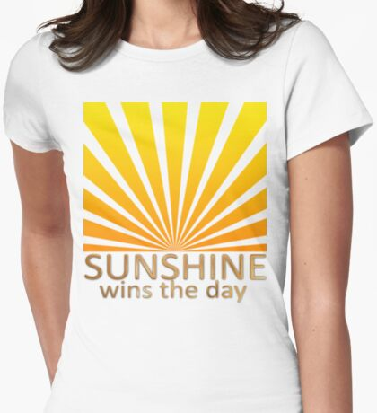 Sunshine Wins The Day Womens Fitted T-Shirt