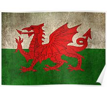 Old and Worn Distressed Vintage Flag of Wales Poster