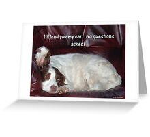 Lending An Ear Greeting Card