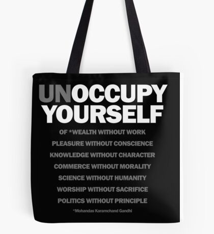 unoccupy yourself Tote Bag