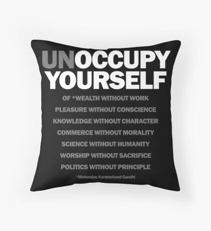 unoccupy yourself Throw Pillow