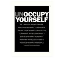 unoccupy yourself (black) Art Print