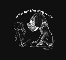 Who let the dog out, white version Unisex T-Shirt