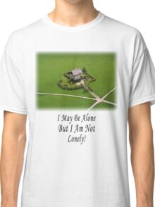 Proud To Be Alone Classic T-Shirt
