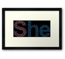 She He Framed Print