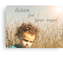 listen for the whispers of your own angel..  Canvas Print