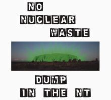 No Nuke Dump in the NT Sticker by Erland Howden