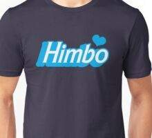 HIMBO (boy male mens Bimbo!) Unisex T-Shirt