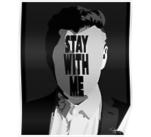 Stay With Me. Poster
