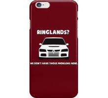 'Ringlands? We Dont Have Those Problems Here' Mitsubishi Evo Gag Design Sticker / Tee iPhone Case/Skin