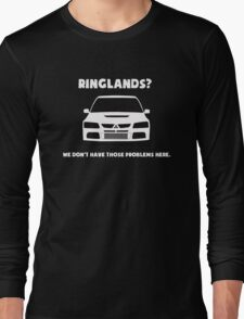 'Ringlands? We Dont Have Those Problems Here' Mitsubishi Evo Gag Design Sticker / Tee Long Sleeve T-Shirt