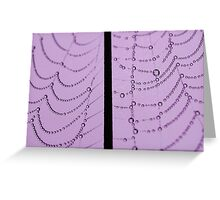 Pearls of Dew Greeting Card