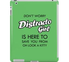 Distracto Girl Is Here! Oh Look A Kitty iPad Case/Skin