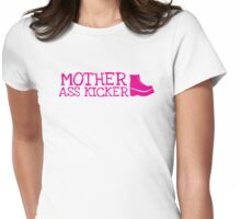 MOTHER ASS KICKER! with a fighting boot Womens Fitted T-Shirt
