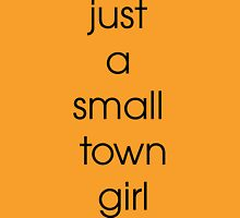 Just A Small Town Girl Womens Fitted T-Shirt