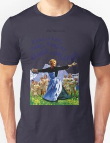 The Hills Are Alive With The Sound Of Gaga T-Shirt