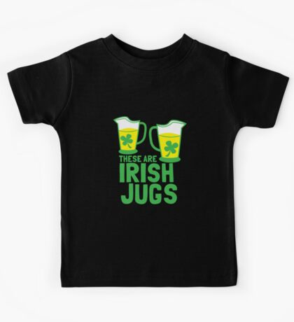 These are IRISH Jugs with green shamrcoks Kids Tee